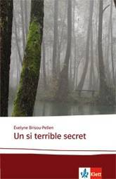 Brisou-Pellen Un si terrible secret