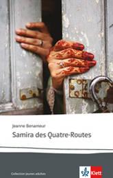 Jeanne Benameur, Samira des Quatre-Routes