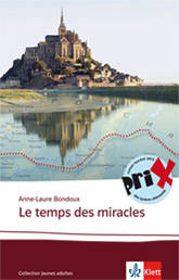 A.-L. Bondoux, Le temps des miracles