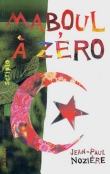 noziere-maboul-a-zero