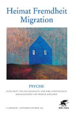 psyche-heimat-fremdheit-migration