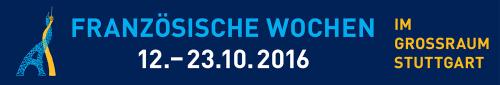 Französische Wochen Stuttgart 2016